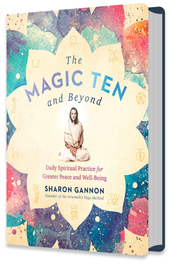 The Magic Ten And Beyond: Daily Spiritual Practices for