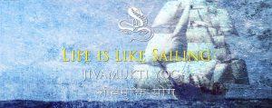 Life is like Sailing: the Jivamukti Yoga Focus of the Month