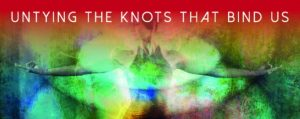 Untying the Knots That Bind Us - the Jivamukti Yoga Focus of the Month