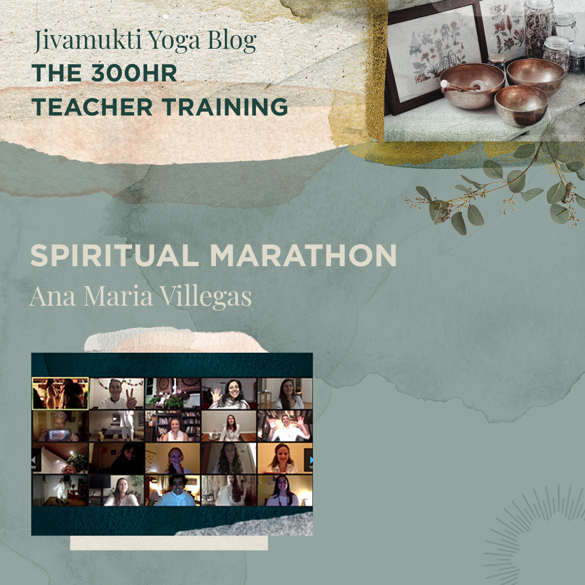 Spiritual Marathon – Jivamukti Yoga 300HR Teacher Training